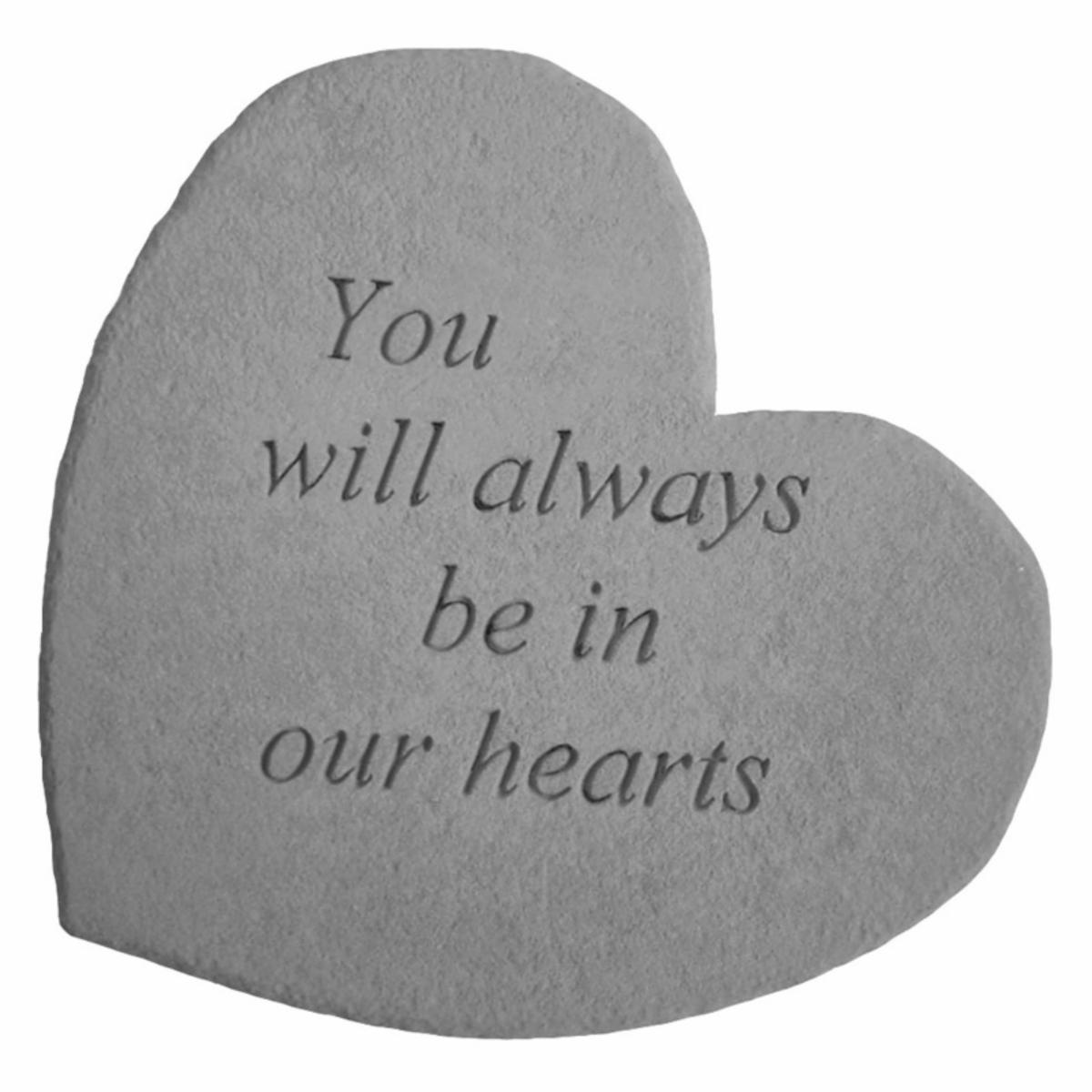 You Will Always Be In Our Hearts Heart Shaped Memorial Stone   Garden & Memorial Stones