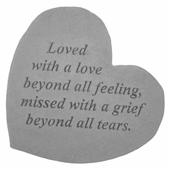 Loved With A Love Beyond All Feeling Heart Shaped Memorial Stone
