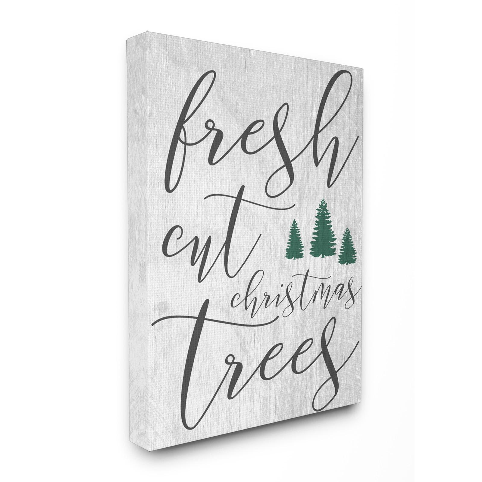 Stupell Decor Fresh Cut Christmas Trees Grey Stretched Ca...